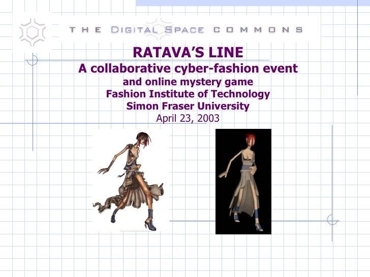 Bruce Damer's presentation on Ratava's Line Fashion Institute of Technology, New York, April 2003