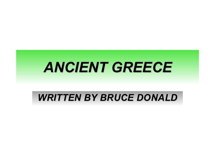 ANCIENT GREECE WRITTEN BY BRUCE DONALD