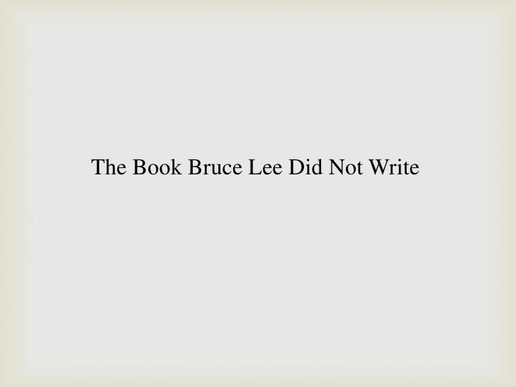 The Book Bruce Lee Did Not Write