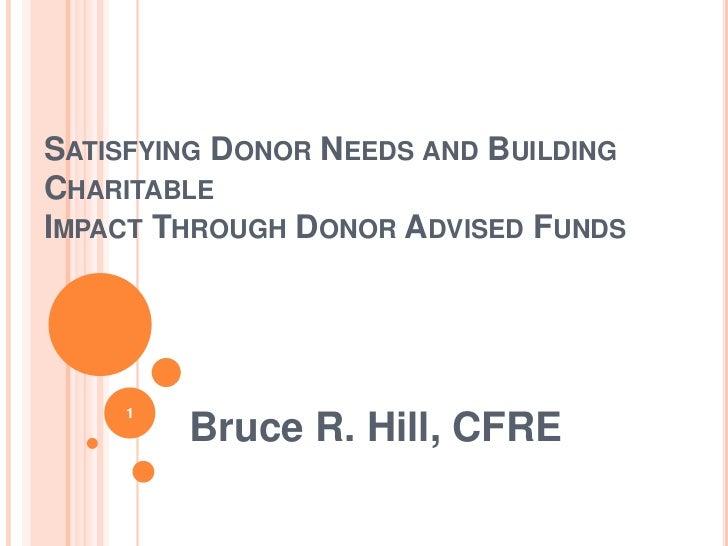 Bruce Hill, CFRE DAF Presentation