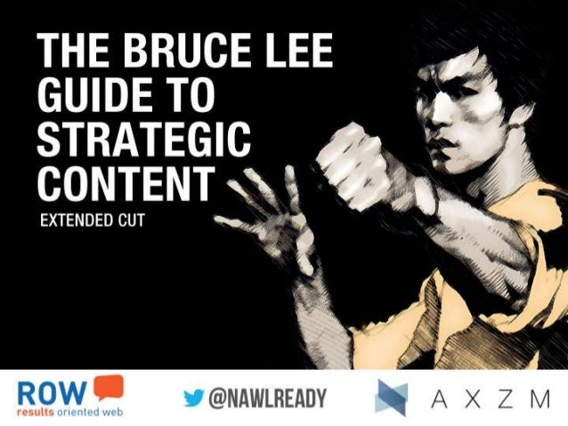 Bruce Lee Guide to Strategic Content (Extended Cut)