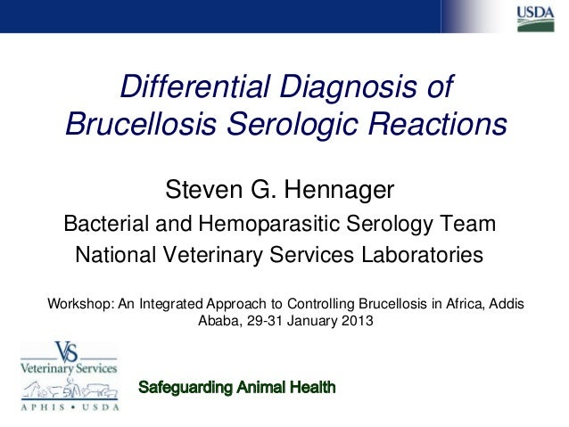 Differential diagnosis of brucellosis serologic reactions