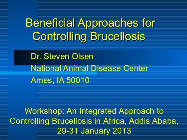 Beneficial approaches for controlling brucellosis