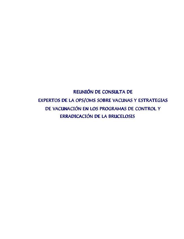 REUNIÓN DE CONSULTA DEEXPERTOS DE LA OPS/OMS SOBRE VACUNAS Y ESTRATEGIAS  DE VACUNACIÓN EN LOS PROGRAMAS DE CONTROL Y     ...