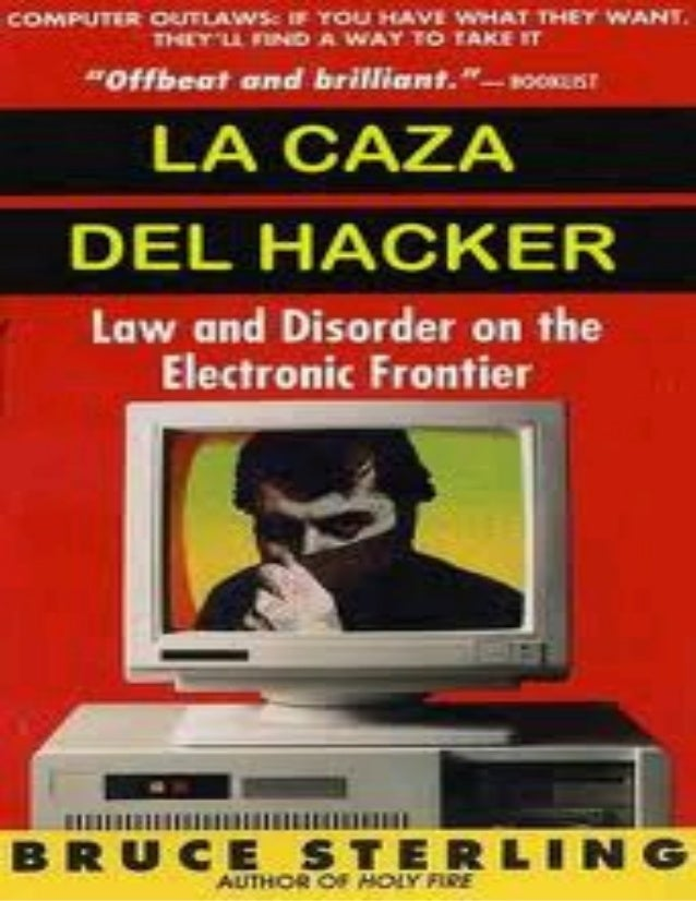 La Caza de HackersBruce SterlingÍndiceConología de la caza de hackersIntroducciónParte I: Reventando el sistemaParte II: E...