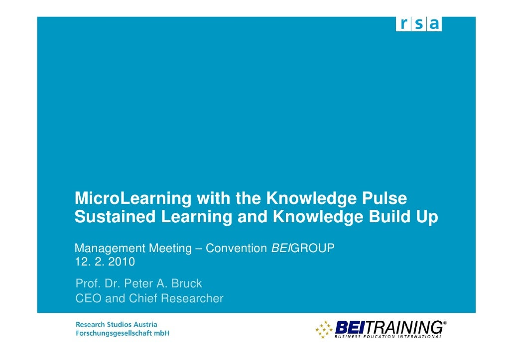 MicroLearning with the Knowledge Pulse Sustained Learning and Knowledge Build Up Management Meeting – Convention BEIGROUP ...