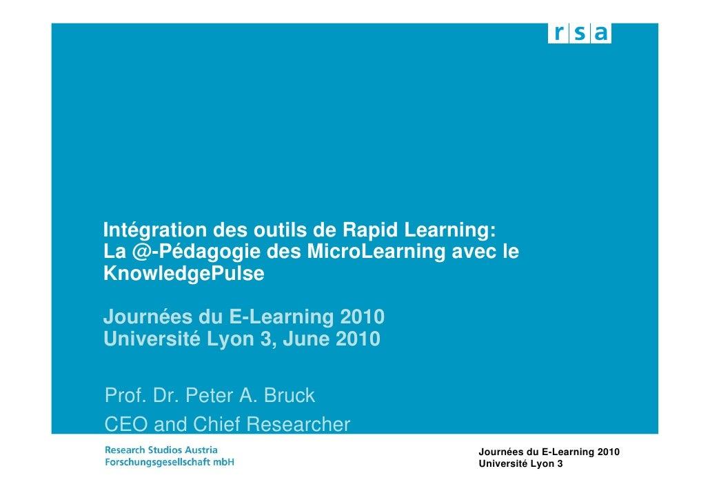 Intégration des outils de Rapid Learning: La @-Pédagogie des MicroLearning avec le KnowledgePulse  Journées du E-Learning ...