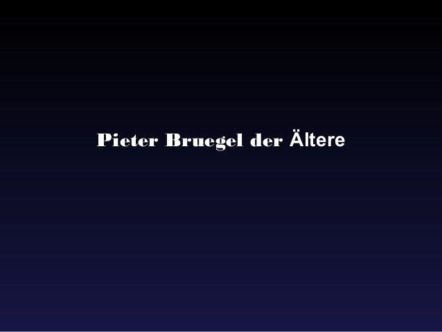 Pieter Bruegel der Ältere