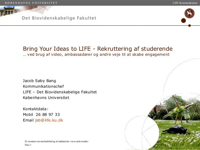KU-LIFE: Brug af sociale medier i LIFEs rekruttering