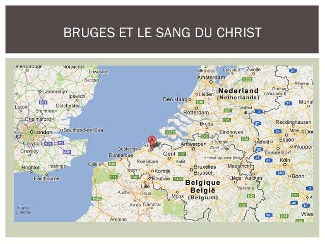 BRUGES ET LE SANG DU CHRIST