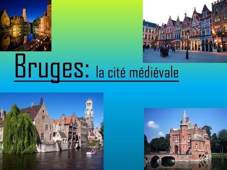 Bruges: la cité médiévale
