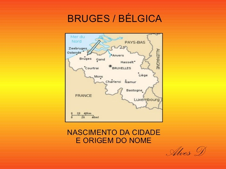 Bruges  sua origem  .alves