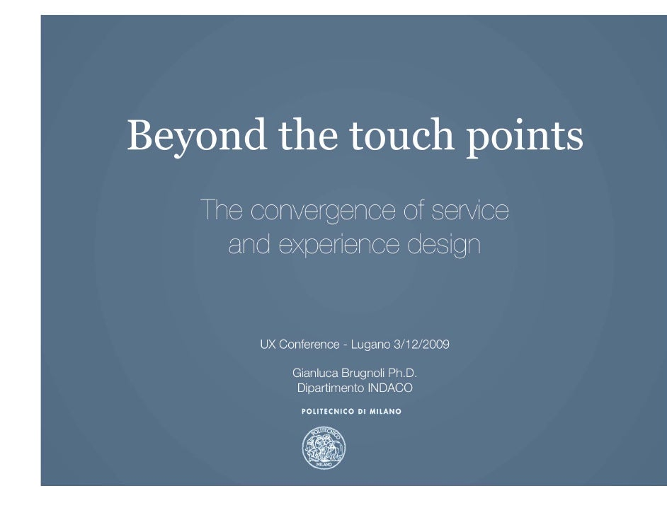 Beyond the touch points