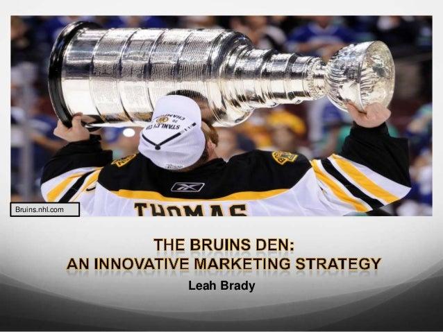 Boston Bruins: Use of an Innovative Digital Marketing Network