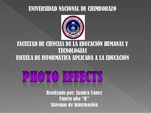 UNIVERSIDAD NACIONAL DE CHIMBORAZO  FACULTAD DE CIENCIAS DE LA EDUCACIÓN HUMANAS Y TECNOLOGÍAS ESCUELA DE INFORMÁTICA APLI...