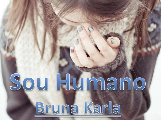 Bruna Karla - Sou Humano Versão 2