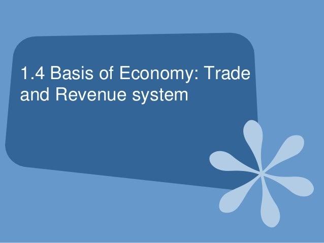 Basis of Economy: Trade and Revenue system - Brunei trade