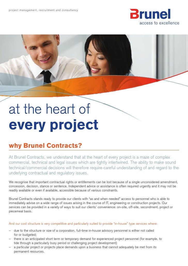 at the heart ofevery projectwhy Brunel Contracts?At Brunel Contracts, we understand that at the heart of every project is ...