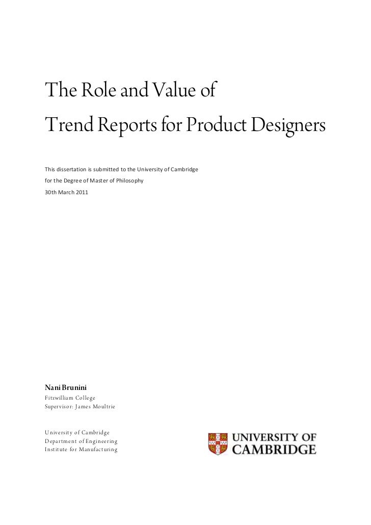 The Role and Value ofTrend Reports for Product DesignersThis dissertation is submitted to the University of...