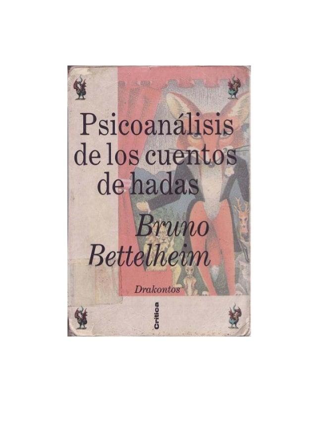 Bruno bettelheim   psicoanalisis de los cuentos de hadas