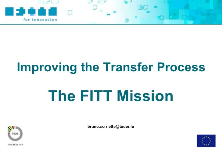 [email_address] Improving the Transfer Process The FITT Mission