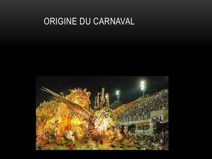 ORIGINE DU CARNAVAL