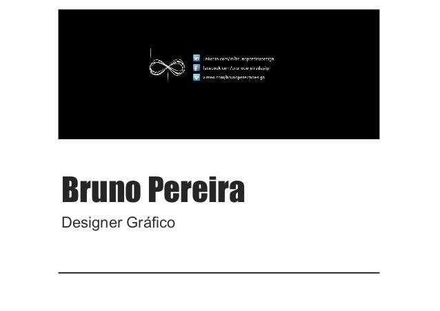 Bruno Pereira Designer Gráfico