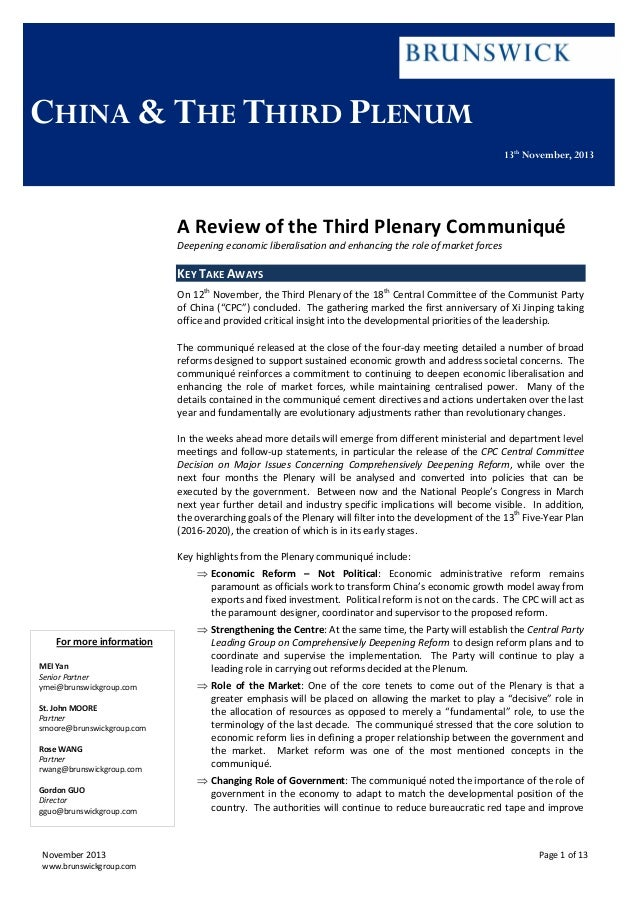 CHINA & THE THIRD PLENUM 13th November, 2013  A Review of the Third Plenary Communiqué Deepening economic liberalisation a...