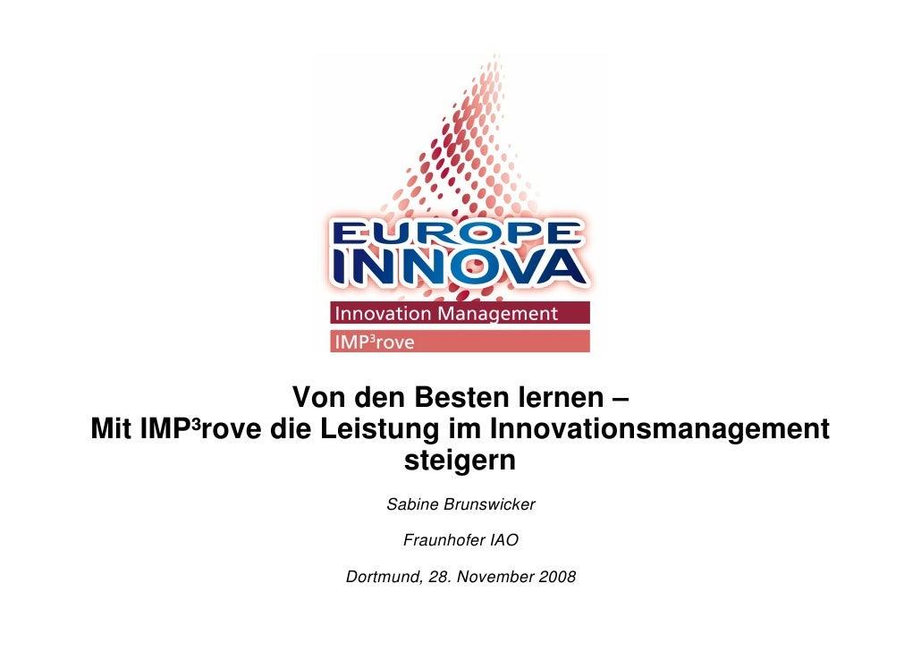 Von den Besten lernen – Mit IMP³rove die Leistung im Innovationsmanagement                        steigern                ...