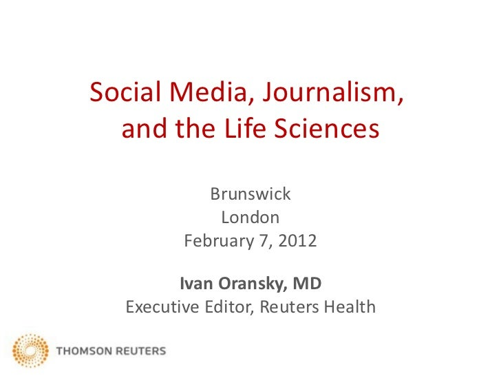Social Media, Journalism, and the Life Sciences