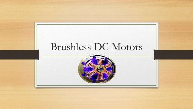 Brushless DC Motors (BLDCMs)