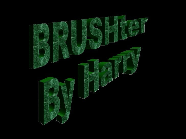 BRUSHter
