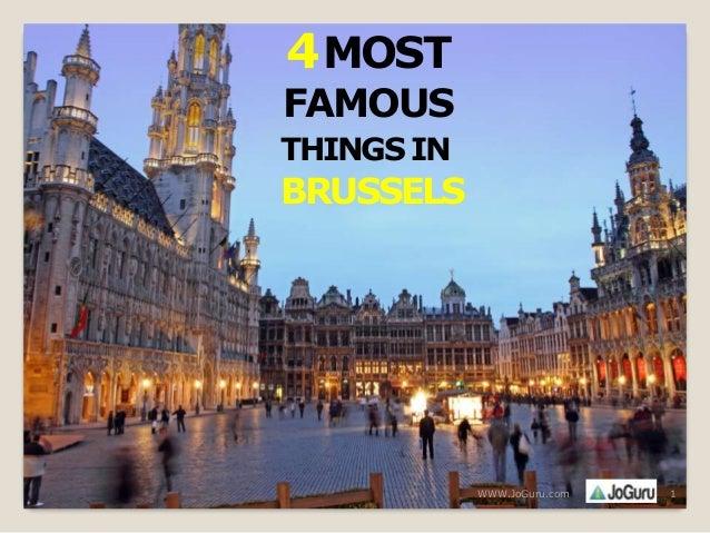 4 Most Famous things In Brussels By JoGuru