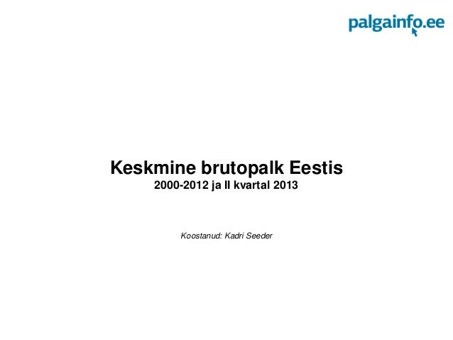 Brutopalk II kvartal 2013 Eestis
