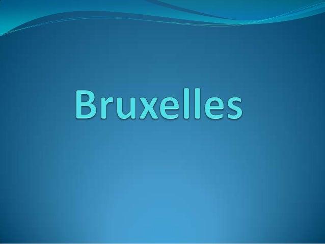 Pourquoi nous avons choisi Bruxelles?   C'est une capitale très cosmopolite, agréable et elle a    une bonne gastronomie....