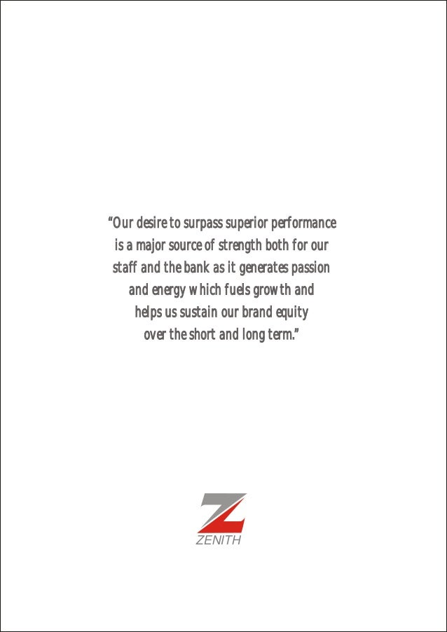 """""""Our desire to surpass superior performance is a major source of strength both for our staff and the bank as it generates ..."""