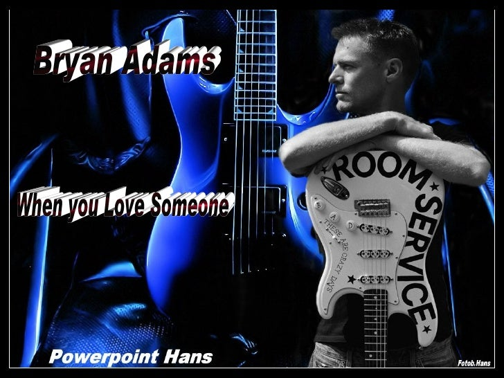 Bryan Adams When You Love Someone