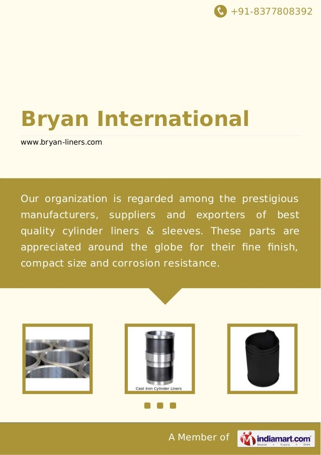 +91-8377808392  Bryan International www.bryan-liners.com  Our organization is regarded among the prestigious manufacturers...