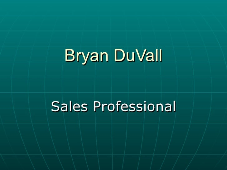 Bryan DuVall Sales Professional