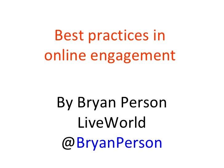 Best Practices in Online Engagement