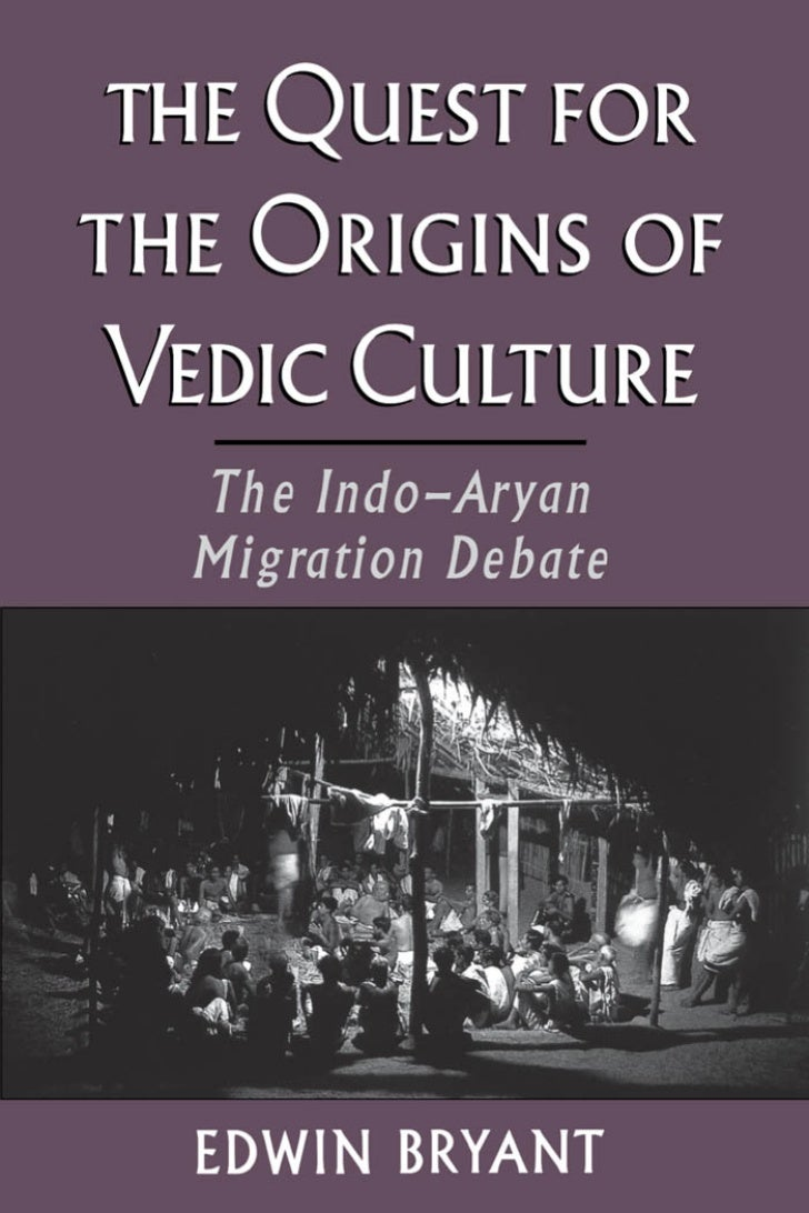 Bryant  Edwin  The  Quest For The  Origins Of  Vedic  Culture