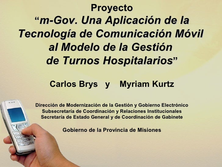 """Proyecto   """"m-Gov. Una Aplicación de la Tecnología de Comunicación Móvil      al Modelo de la Gestión     de Turnos Hospit..."""