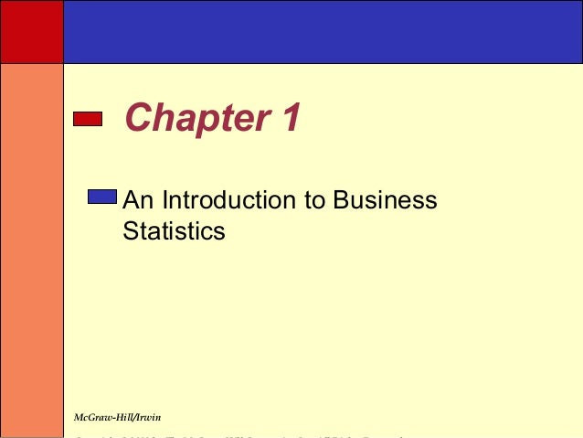 Chapter 1         An Introduction to Business         StatisticsMcGraw-Hill/Irwin