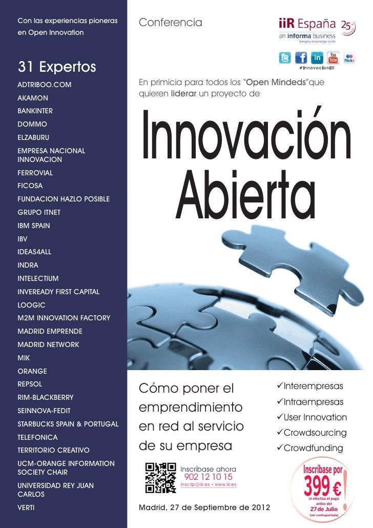 Con las experiencias pioneras   Conferenciaen Open Innovation31 Expertos                                                  ...