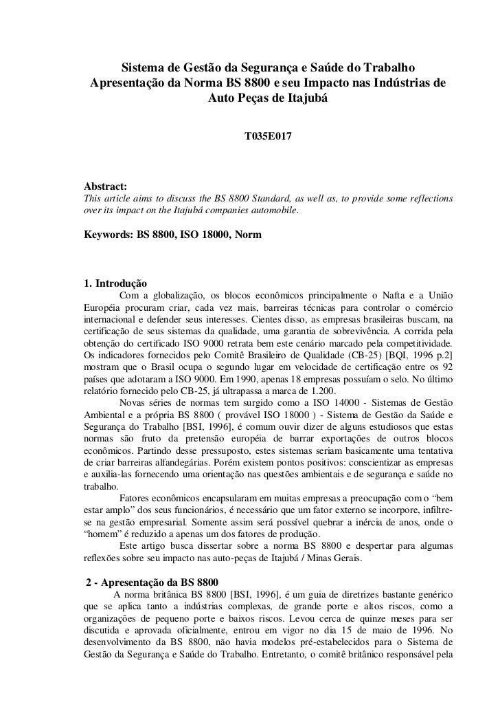 Sistema de Gestão da Segurança e Saúde do Trabalho Apresentação da Norma BS 8800 e seu Impacto nas Indústrias de          ...