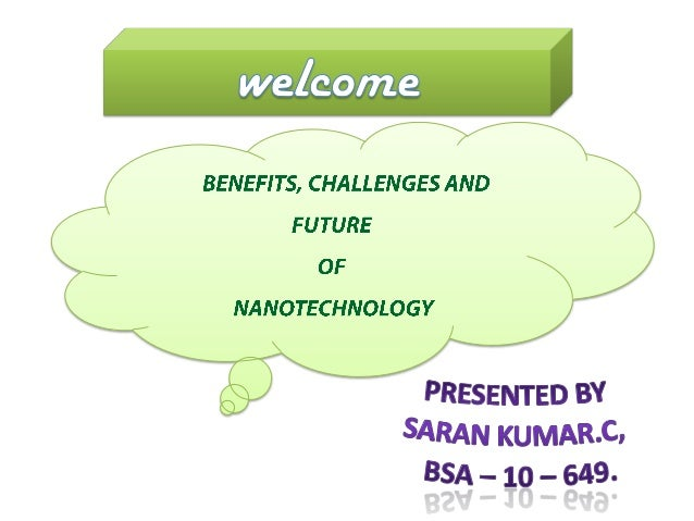 """The World Of Small Materials And Machines.""""What is Nanotechnology ?"""