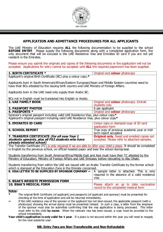 APPLICATION AND ADMITTANCE PROCEDURES FOR ALL APPLICANTSThe UAE Ministry of Education requires ALL the following documenta...