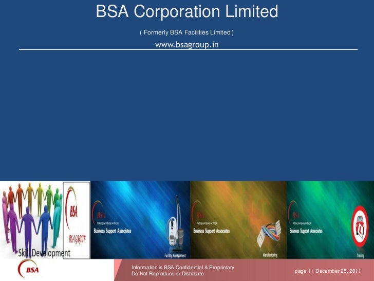 BSA Corporation Limited       ( Formerly BSA Facilities Limited )              www.bsagroup.in    Information is BSA Confi...