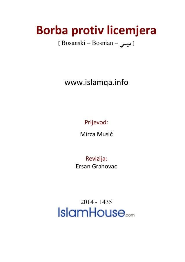 Borba protiv licemjera ] Bosanski – Bosnian – بوسين [ www.islamqa.info Prijevod: Mirza Musić Revizija: Ersan Grahovac 20...