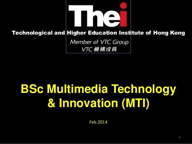 BSc.MTI Info Session Presentation (Feb 2014)